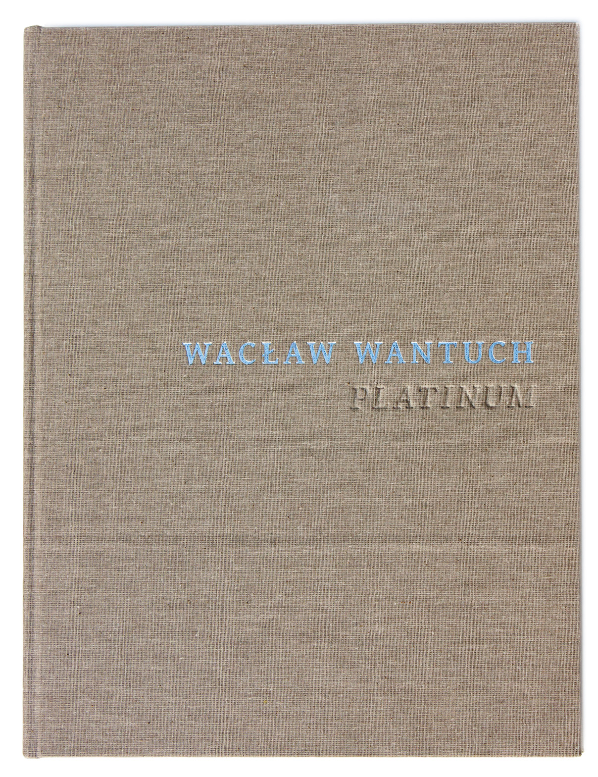 Wacław Wantuch, Platinum